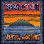 Reginald Cyntje, Spiritual Awakening